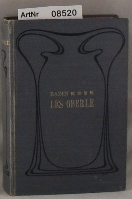 Bazin, Rene  Les Oberlé