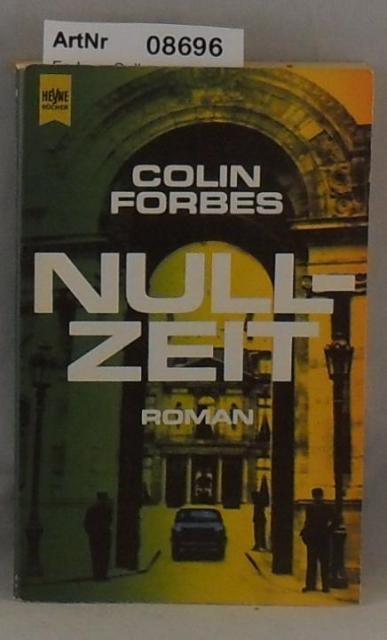 Forbes, Colin  Nullzeit