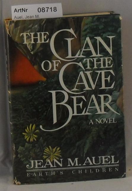 Auel, Jean M.  The Clan of Cave Bear
