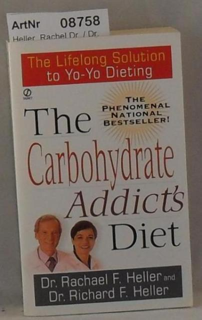 Heller, Rachel Dr. / Dr. Richard Heller  The Carbohydrate Addict