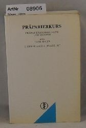 Maier, Hans  Präparierkurs - Präparieranweisungen und Therorie