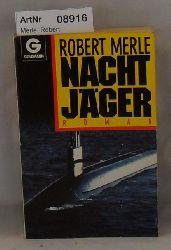 Merle, Robert  Nachtjäger