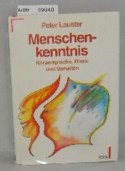 Lauster, Peter  Mennschenkenntnis - Körpersprache, Minik und Verhalten