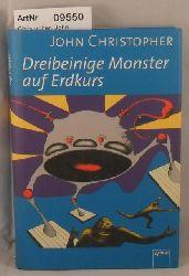 Christopher, John  Dreibeinige Monster auf Erdkurs - Tripods Band 1 - Nummer 1879 der limierteren Ausgabe