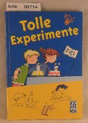 Dannecker, Elke  Tolle Experimente