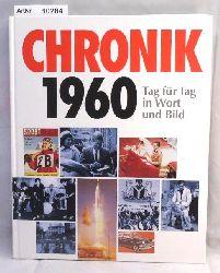 Jung, Wolfgang  Chronik 1960 - Tag für Tag in Wort und Bild