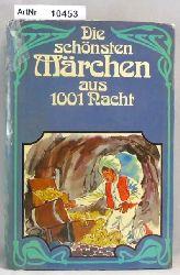 Gürt, Elisabeth (Auswahl)  Die schönsten Märchen aus 1001 Nacht