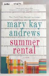 Andrews, Mary Kay  Summer rental