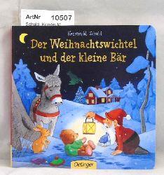 Schuld, Kerstin M.  Der Weihnachtswichtel und der kleine Bär