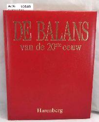 Diverse Autoren  De Balans van de 20ste eeuw.