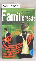Sommer, Arne  Familiensache. Labyrinthe-Krimi