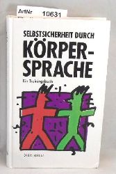 Eisler-Mertz, Christiane  Selbstsicher durch Körpersprache. Ein Trainingsbuch.