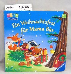 Prusse, Daniela / Sabine Kraushaar  Ein Weihnachtsfest für Mama Bär