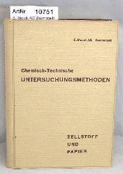 E. Merck AG Darmstadt (Hrsg.)  Chemisch-Technische Untersuchungsmethoden. Für die Zellstoff- und Papierfabrikation