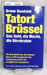 Bandulet, Bruno  Tatort Brüssel