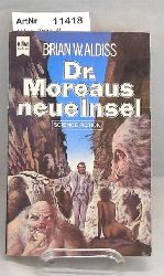 Aldiss, Brian W.  Dr. Moreaus neue Insel