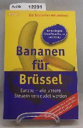 Angres, Volker / Claus-Peter Hutter / Lutz Ribbe  Bananen für Brüssel. Europa - wie unsere Steuern vergeudet werden.