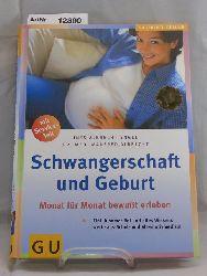 Albrecht-Engel, Ines / Dr. med Manfred Albrecht  Schwangerschaft und Geburt. Monat für Monat bewußt erleben