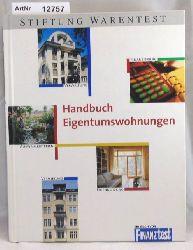 Bielefeld, Volker / Marcel M. Sauren / Werner Siepe  Handbuch Eigentumswohnungen. Auswahl, Finanzierung, Kauf - für Selbstnutzer und Kapitalanleger.