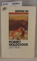 Holdstock, Robert  Zeitwind - Die positiven Utopien Band 3 - Edition