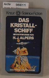Alpers, H.J. (Hrsg.)  Das Kristallschiff - Science-Fiction-Erzählungen-