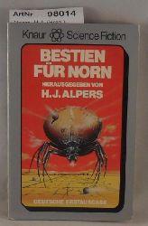 Alpers, H.J. (Hrsg.)  Bestien für Norn - Science-Fiction-Erzählungen