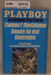 Monteleone, Thomas F.  Sonate für drei Elektroden - 9 Stories von Spitzenautoren der Gegenwart