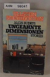 Budrys, Algis  Ungeahnte Dimensionen - Stories