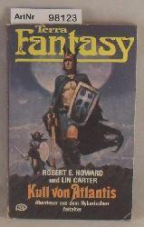 Howard, Robert E.  Kull von Atlantis - Abenteuer aus dem Hyborischen Zeitalter