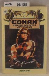 Offutt, Andrew J.  Conan und das Schwert von Skelos - 4. Band der Conan-Saga