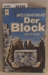 Ballard, James Graham  Der Block