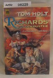 Holt, Tom  Richards Blockbuster (Der fliegende Holländer / Wir haben Sie irgendwie grösser erwartet) - Zwei Romane in einem Band