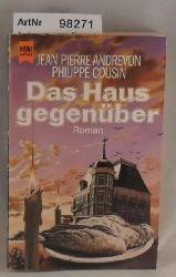Andrevon, Jean Pierre / Cousin, Philippe  Das Haus gegenüber