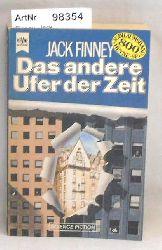 Finney, Jack  Das andere Ufer der Zeit