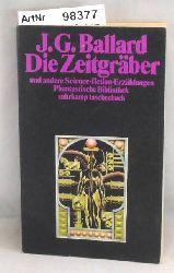 Ballard, James Graham  Die Zeitgräber und andere Science-Fiction-Erzählungen - Phantastische Bilbiohtek Nr. 138