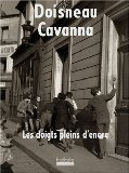 Doisneau, Robert und François Cavanna: Les doigts pleins d