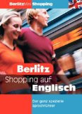 Böhme-Garnweidner, Monika und Natalie Schmöcker: Shopping auf Englisch. [bearb. von Monika Böhme-Garnweidner und Natalie Schmöcker. Fotos von Albatross Publishing Ltd.], Berlitz Mini : Shopping