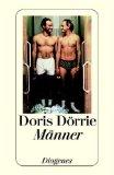 Dörrie, Doris: Männer : eine Dreiecksgeschichte. Kleine Diogenes-Taschenbücher ; 70171