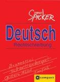 Menzel, Wolfgang Walter und Christoph Haas: Compact Spicker - Deutsch Rechtschreibung