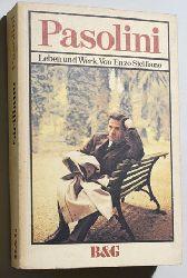Siciliano, Enzo.  Pasolini. Leben und Werk. Aus d. Ital. von Christel Galliani