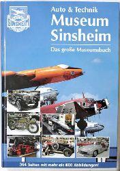 Schlicht, Hans Jürgen.  Auto & Technik Museum Speyer/Sinsheim. Das große Museumsbuch 2000.