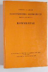 Böhme, H. und K. Hartke.  Europäisches Arzneibuch Band 1 und Band 2. Kommentar. Unter Mitarb. von S. Ebel ...