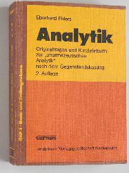 """Ehlers, Eberhard.  Pharmazeutische Analytik Originalfragen und Kurzlehrbuch zur """"pharmazeutischen Analytik"""" nach dem Gegenstandskatalog. GKP 1 Basis- und Prüfungswissen"""