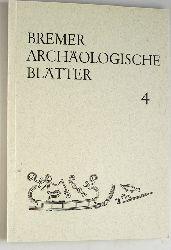 Brandt, Karl Heinz (Hrsg.).  Bremer Archäologische Blätter. Für das Focke-Museum, Bremer Gesellschaft für Vorgeschichte und dem Väterkunde- Museum der Böttcherstrasse. Nr. 4 1965.