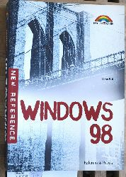 Pott, Oliver.  Windows 98 : Referenz & Praxis. New reference. New reference
