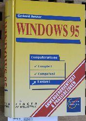 Renner, Gerhard.  Windows 95 Computerwissen komplett, kompetent, konkret ; anwenderorientiert & praxisbezogen.