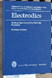 Bauer, Henry H.  Electrodics : modern ideas concerning electrode reactions. Thieme editions in chemistry and related areas