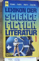 Alpers, Hans Joachim, Werner  Fuchs und  M.  Hahn.  Lexikon der Science Fiction Literatur 1