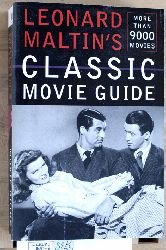 Leonard Maltin (Autor).  Leonard Maltin`s Classic Movie Guide More than 9000 Movies.