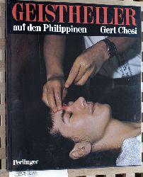 Chesi, Gert.  Geistheiler auf den Philippinen.
